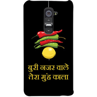 Oyehoye Buri Nazar Wale Tera Muh Kala Quirky Printed Designer Back Cover For LG G2 / Optimus G2 Mobile Phone - Matte Finish Hard Plastic Slim Case