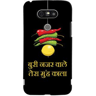 Oyehoye Buri Nazar Wale Tera Muh Kala Quirky Printed Designer Back Cover For LG G5 / Optimus G5 Mobile Phone - Matte Finish Hard Plastic Slim Case