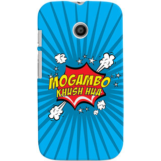 Oyehoye Mogambo Khush Hua Quirky Printed Designer Back Cover For Motorola Moto E Mobile Phone - Matte Finish Hard Plastic Slim Case