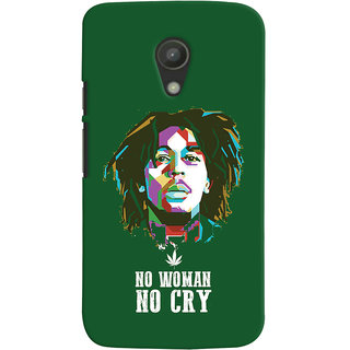 Oyehoye No Woman No Cry Quirky Printed Designer Back Cover For Motorola Moto G2 / Second Generation Mobile Phone - Matte Finish Hard Plastic Slim Case