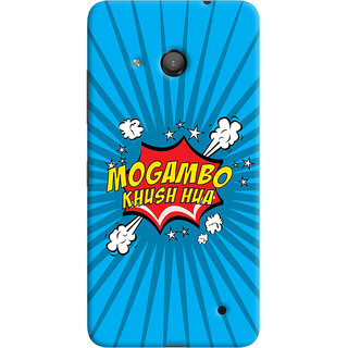 Oyehoye Mogambo Khush Hua Quirky Printed Designer Back Cover For Microsoft Lumia 550 Mobile Phone - Matte Finish Hard Plastic Slim Case