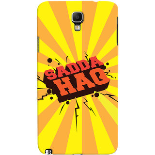 Oyehoye Sadda Haq Quirky Printed Designer Back Cover For Galaxy Note 3 Neo Mobile Phone - Matte Finish Hard Plastic Slim Case