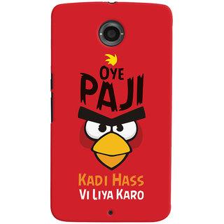 Oyehoye Quirky Punjabi Slangs Printed Designer Back Cover For Motorola Google Nexus 6 Mobile Phone - Matte Finish Hard Plastic Slim Case