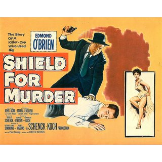Reproduction Of A Poster Presenting - Shield For Murder - A3 Poster Prints Online Buy