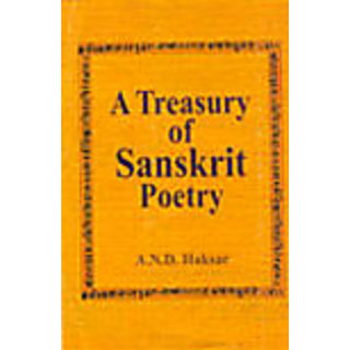 A Treasury Of Sanskrit Poetry In English Translation