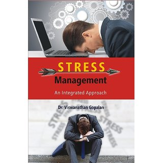 Stress Management  An Integrated Approach