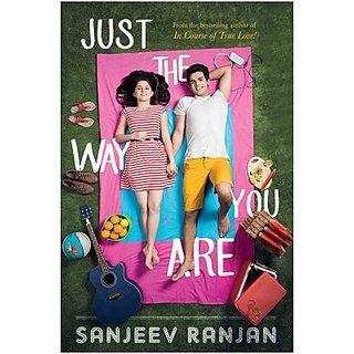 Just The Way You Are (English) (Paperback, Sanjeev Ranjan)