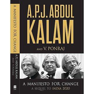A Manifesto For Change  A Sequel To India 2020 (English) (Paperback, V. Ponraj, A. P. J. Abdul Kalam)