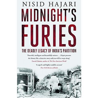 Midnights Furies  The Deadly Legacy Of Indias Partition (English) (Hardcover, Nisid Hajari)