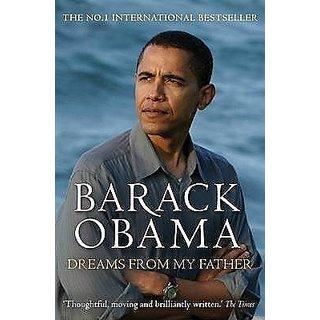 Dreams From My Father A Story Of Race And Inheritance Barack Obama (Paperback, Barack Obama)