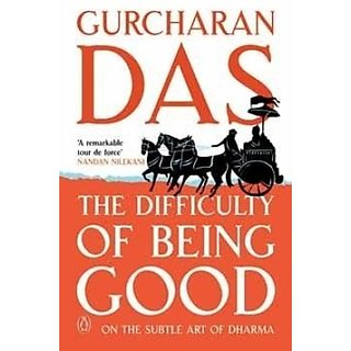 Difficulty Of Being Good The (English) (Paperback, Das, Gurcharan)