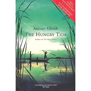 The Hungry Tide (English) (Paperback, Amitav Ghosh)