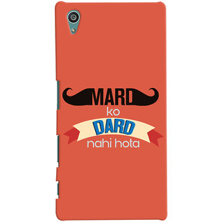 Oyehoye Sony Xperia Z5 Mobile Phone Back Cover With Mard Ko Dard Nahi Hota Quirky - Durable Matte Finish Hard Plastic Slim Case