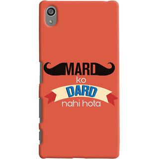 Oyehoye Sony Xperia Z5 Plus/ Z5 Premium Mobile Phone Back Cover With Mard Ko Dard Nahi Hota Quirky - Durable Matte Finish Hard Plastic Slim Case