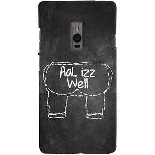 Oyehoye OnePlus 2 Mobile Phone Back Cover With Aal Izz Well Quirky - Durable Matte Finish Hard Plastic Slim Case