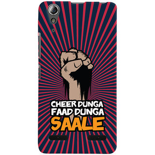 Oyehoye Lenovo A6000 Mobile Phone Back Cover With Cheer Dunga Faad Dunga Quirky - Durable Matte Finish Hard Plastic Slim Case