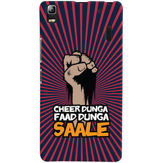 Oyehoye Lenovo A7000 Mobile Phone Back Cover With Cheer Dunga Faad Dunga Quirky - Durable Matte Finish Hard Plastic Slim Case