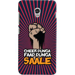 Oyehoye Lenovo Vibe P1 Turbo Mobile Phone Back Cover With Cheer Dunga Faad Dunga Quirky - Durable Matte Finish Hard Plastic Slim Case