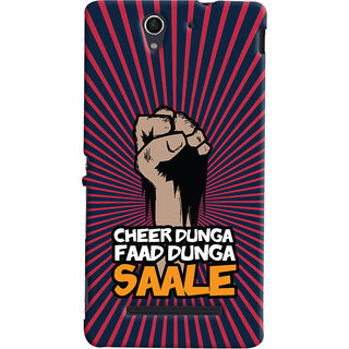 Oyehoye Sony Xperia C3 / Dual Sim Mobile Phone Back Cover With Cheer Dunga Faad Dunga Quirky - Durable Matte Finish Hard Plastic Slim Case