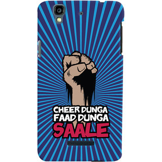 Oyehoye Micromax Yureka Plus Mobile Phone Back Cover With Cheer Dunga Faad Dunga Quirky - Durable Matte Finish Hard Plastic Slim Case