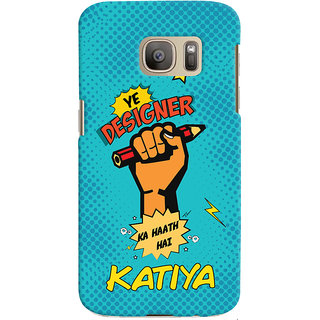 Oyehoye Samsung Galaxy S7 Mobile Phone Back Cover With Designer Ka Haath Katiya Quirky - Durable Matte Finish Hard Plastic Slim Case