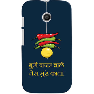 Oyehoye Motorola Moto E Mobile Phone Back Cover With Buri Nazar Wale Tera Muh Kala Quirky - Durable Matte Finish Hard Plastic Slim Case