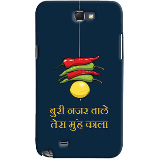 Oyehoye Samsung Galaxy Note 2 Mobile Phone Back Cover With Buri Nazar Wale Tera Muh Kala Quirky - Durable Matte Finish Hard Plastic Slim Case