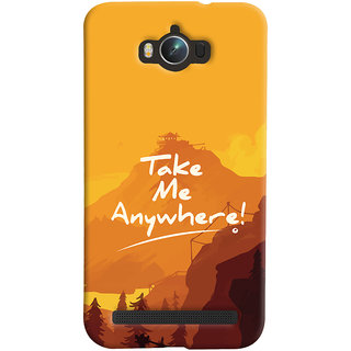 Oyehoye Asus Zenfone Max ZC550KL Mobile Phone Back Cover With Take Me Anywhere Travellers Choice - Durable Matte Finish Hard Plastic Slim Case