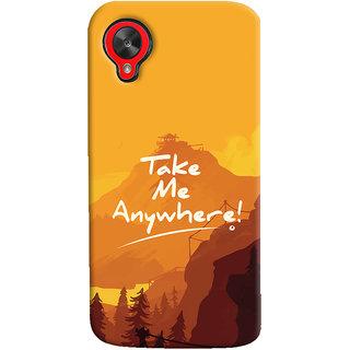 Oyehoye LG Google Nexus 5 Mobile Phone Back Cover With Take Me Anywhere Travellers Choice - Durable Matte Finish Hard Plastic Slim Case