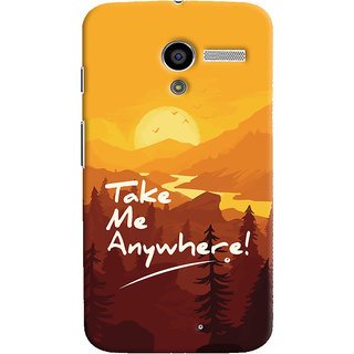 Oyehoye Motorola Moto X Mobile Phone Back Cover With Take Me Anywhere Travellers Choice - Durable Matte Finish Hard Plastic Slim Case