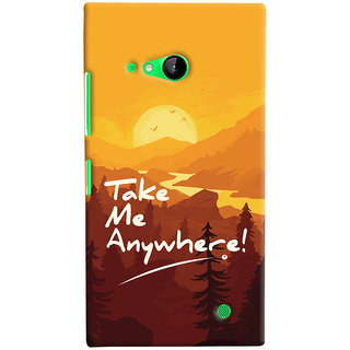 Oyehoye Microsoft Lumia 730 / Dual Sim Mobile Phone Back Cover With Take Me Anywhere Travellers Choice - Durable Matte Finish Hard Plastic Slim Case