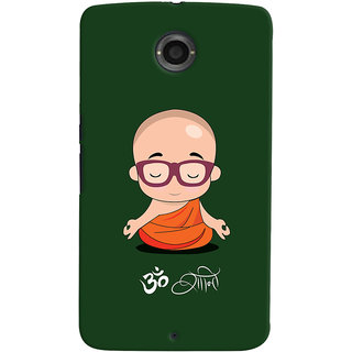 Oyehoye Motorola Google Nexus 6 Mobile Phone Back Cover With Om Shanti Quirky - Durable Matte Finish Hard Plastic Slim Case