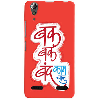 Oyehoye Lenovo A6000 Plus Mobile Phone Back Cover With Bak Bak band Kam Chaalu Quirky - Durable Matte Finish Hard Plastic Slim Case