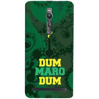 Oyehoye Asus Zenfone 2 ZE551ML Mobile Phone Back Cover With Dum Maro Dum Quirky - Durable Matte Finish Hard Plastic Slim Case
