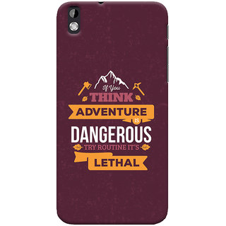 Oyehoye HTC Desire 816 / 816G Dual Sim Mobile Phone Back Cover With Motivational Quote - Durable Matte Finish Hard Plastic Slim Case