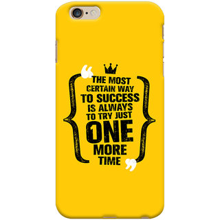 Oyehoye   6S Plus Mobile Phone Back Cover With Success Motivational Quote - Durable Matte Finish Hard Plastic Slim Case
