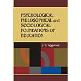 Psychological Philosophical And Sociological Foundations Of Education