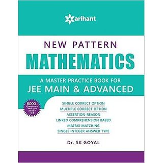 New Pattern MATHEMATICS - A master practice book for JEE Main  Advanced