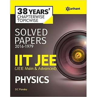 38 Years' Chapterwise Topicwise Solved Papers (2016-1979) IIT JEE Physics Paperback  2016 by D.C. Pandey (Author)