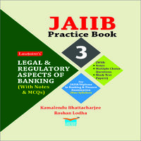 JAIIB Practice Book Legal and Regulatory Aspects of Banking (With Notes and MCQs)