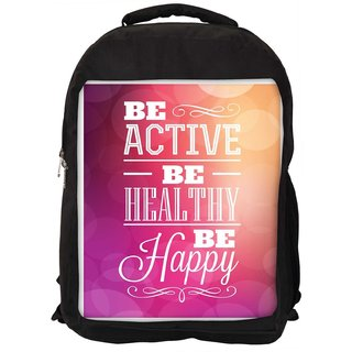 Snoogg Typographic Poster Design Be Active Be Healthy Be Happy Designer Laptop Backpacks