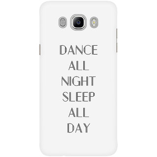 Dreambolic Dance All Night Sleep All Day Mobile Back Cover