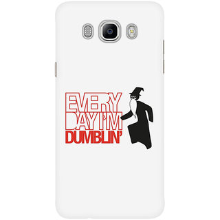 Dreambolic Every Day I'M Dumblin' Mobile Back Cover