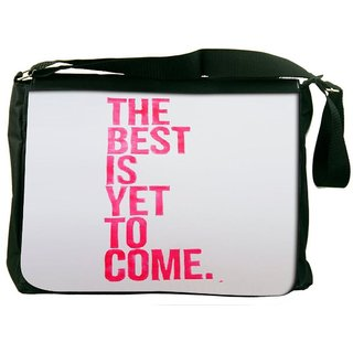 Snoogg The Best Is Yet To Come Designer Laptop Messenger Bag
