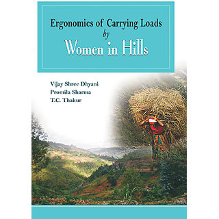Ergonomics of Carrying Loads by Women in Hills