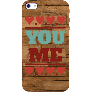 ifasho Quote On Love you and me Back Case Cover for Apple iPhone 5