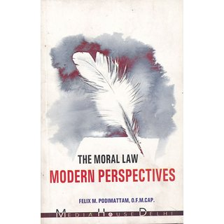 The Moral Law Modern Perspectives