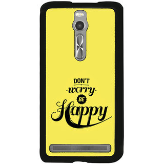 ifasho Dont worry be happy Back Case Cover for Asus Zenfone 2