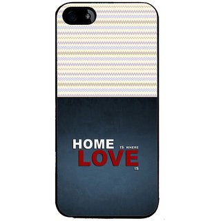 ifasho Home is where love is quote Back Case Cover for Apple iPhone 5