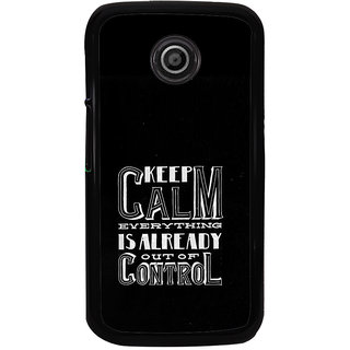 ifasho Nice Quote On Keep Calm Back Case Cover for Moto E2